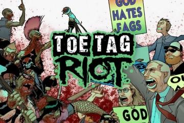 Toe Tag Riot